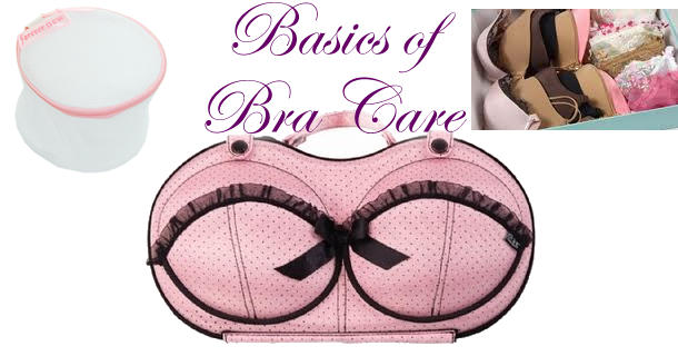 Basics of Bra and Lingerie Care
