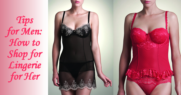 Tips for Men Shopping for Lingerie Gifts