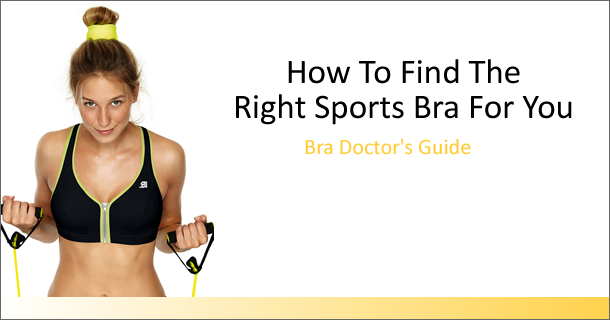 Find the right sports bra for you at Now That's Lingerie: Bra Doctor's Guide